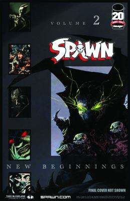 Cover image for Spawn. Volume 2 New beginnings