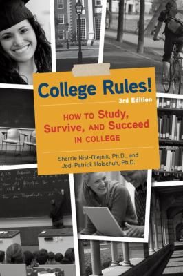 Cover image for College rules! : how to study, survive, and succeed in college