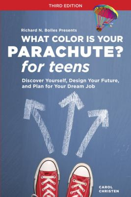 Cover image for What color is your parachute? for teens : discover yourself, design your future, and plan for your dream job