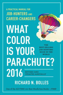 Cover image for What color is your parachute? : a practical manual for job-hunters and career-changers