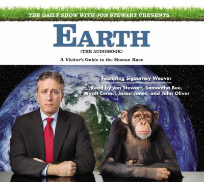 Cover image for Earth (the audiobook) a visitor's guide to the human race