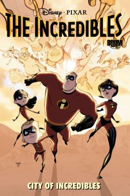 Cover image for The incredibles. City of incredibles