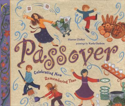 Cover image for Passover : celebrating now, remembering then