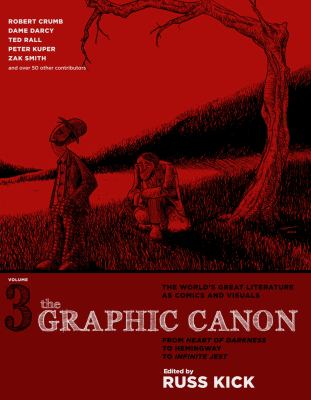 Cover image for The Graphic Canon. volume 3 : from Heart of Darkness to Hemingway to Infinite Jest