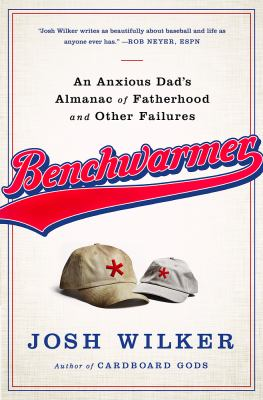 Cover image for Benchwarmer : a sports-obsessed memoir of fatherhood