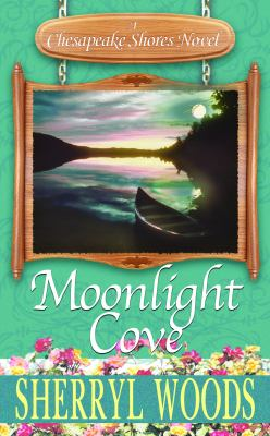 Cover image for Moonlight cove : a Chesapeake shores novel