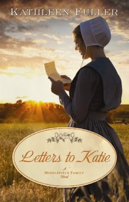 Cover image for Letters to Katie : a Middlefield Family novel