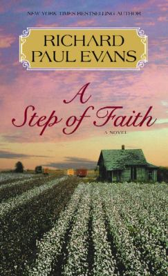 Cover image for A step of faith : the fourth journal of the walk series