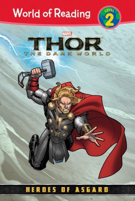 Cover image for Thor : the dark world : heroes of Asgard