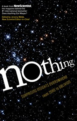 Cover image for Nothing : surprising insights everywhere from zero to oblivion