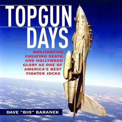 Cover image for Topgun days : dogfighting, cheating death, and Hollywood glory as one of America's best fighter jocks