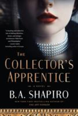 Cover image for The collector's apprentice : a novel