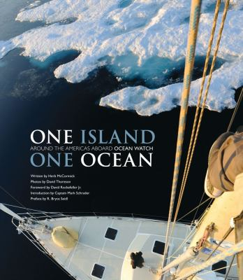 Cover image for One island, one ocean : Ocean Watch and the epic journey around the Americas