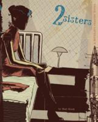 Cover image for 2 sisters : a super-spy graphic novel