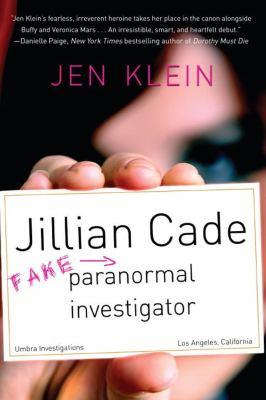 Cover image for Jillian Cade : (fake) paranormal investigator
