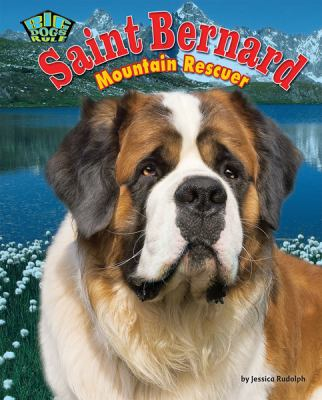 Cover image for Saint Bernard : mountain rescuer