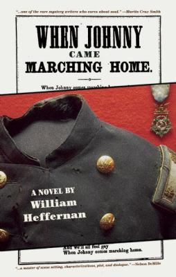 Cover image for When Johnny came marching home : a novel