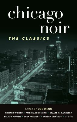 Cover image for Chicago noir : the classics