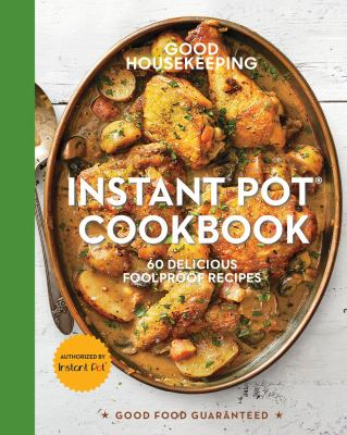 Cover image for Instant Pot cookbook : 60 delicious foolproof recipes.