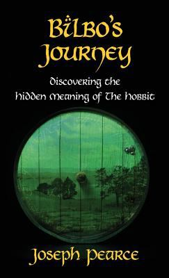 Cover image for Bilbo's journey : discovering the hidden meaning of The hobbit