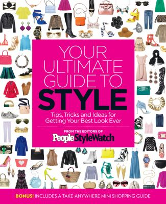Cover image for Your ultimate guide to style : tips, tricks and ideas for getting you best look ever