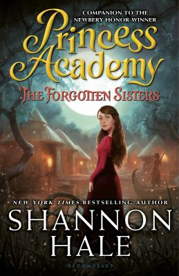 Cover image for Princess Academy : the forgotten sisters