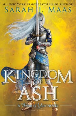 Cover image for Kingdom of ash : a Throne of glass novel