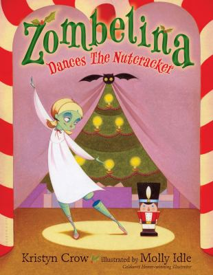 Cover image for Zombelina dances the Nutcracker
