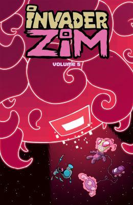 Cover image for Invader Zim. Volume 5