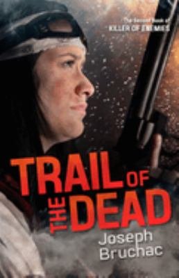 Cover image for Trail of the dead