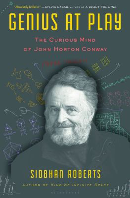 Cover image for Genius at play : the curious mind of John Horton Conway