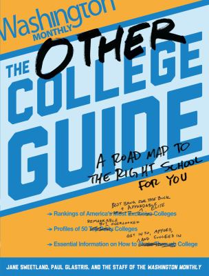 Cover image for The other college guide : a roadmap to the right school for you