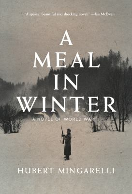 Cover image for A meal in winter : a novel of World War II