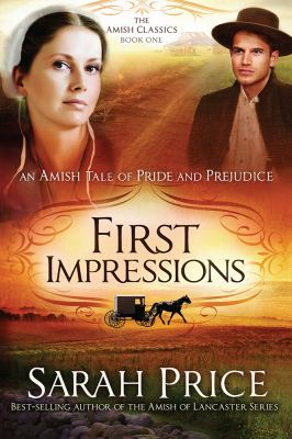 Cover image for First impressions : an Amish Tale of pride and prejudice