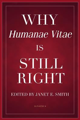 Cover image for Why Humanae vitae is still right