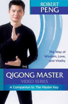 Cover image for The master key video series : qigong secrets for vitality, love and wisdom