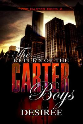 Cover image for The return of the Carter boys : the Carter boys 2