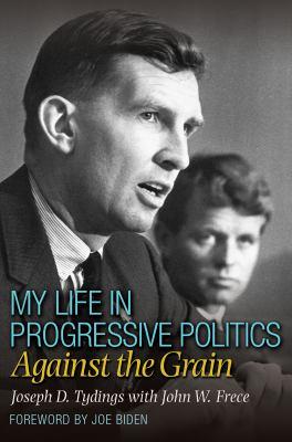 Cover image for My life in progressive politics : against the grain