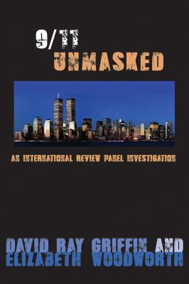 Cover image for 9/11 unmasked : an international review panel investigation