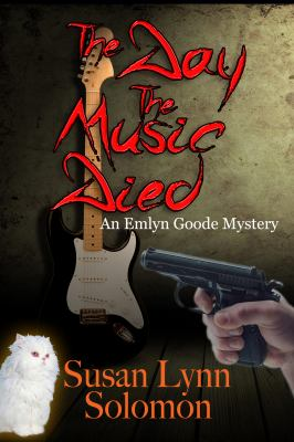 Cover image for The day the music died : an Emlyn Good mystery