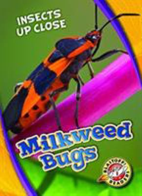 Cover image for Milkweed bugs
