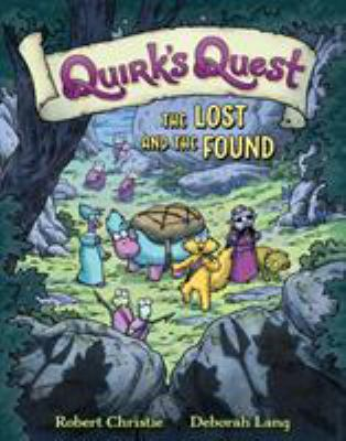 Cover image for Quirk's quest. 2 : the lost and the found