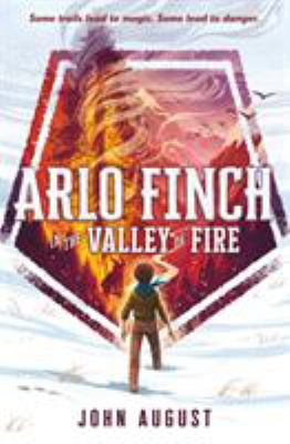 Cover image for Arlo Finch in the valley of fire