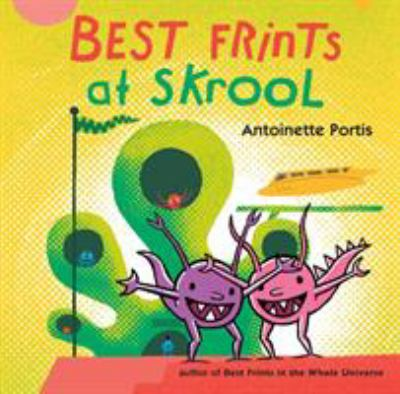 Cover image for Best frints at skrool