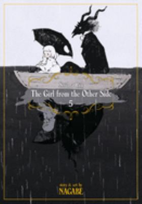 Cover image for The girl from the other side. Siúil, a rún. Vol. 5