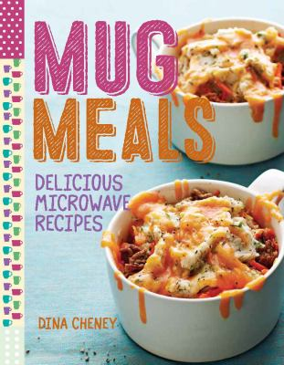 Cover image for Mug meals : delicious microwave recipes