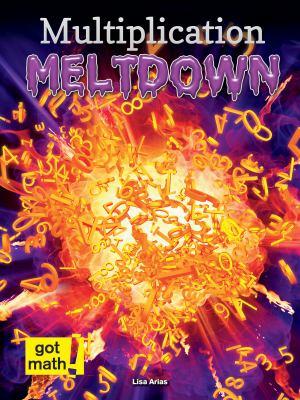 Cover image for Multiplication meltdown