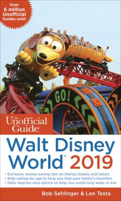 Cover image for The unofficial guide to Walt Disney World 2019