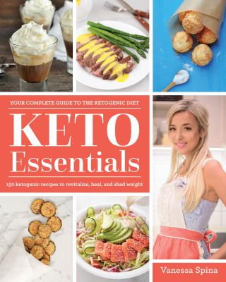 Cover image for Keto essentials : your complete guide to the ketogenic diet