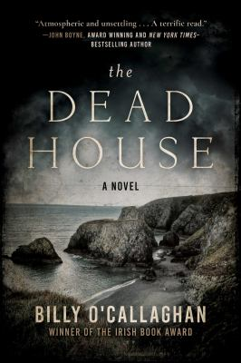 Cover image for The dead house : a novel